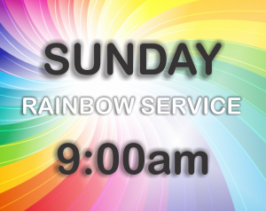 Sunday Rainbow Service @ The Citadel & Towers