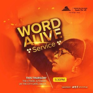 Word Alive Service @ The Citadel & Towers | Abuja | FCT | Nigeria
