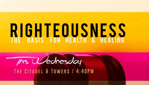 Righteousness - The Basis of Health & Healing