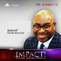 This  Quiver Is Full – Bishop Wayne Malcolm SLC 2019