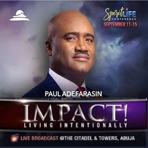Anointed For Impact – Pastor Paul Adefarasin SLC 2019 Day 2