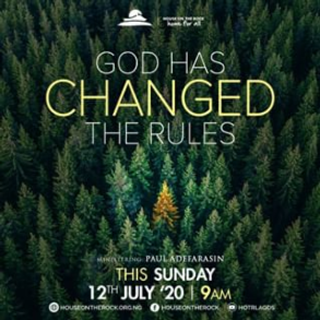 God Has changed the Rules – Pst Paul Adefarasin 12th July 2020