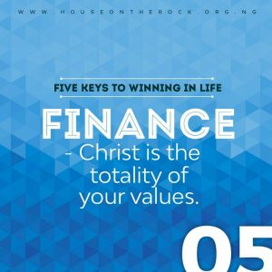 5 Keys To Winning In Life (Finance) – Pst Paul Adefarasin 10th May 2020