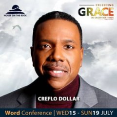 Word Conference Day 3 – Dr. Creflo Dollar 17th July 2020