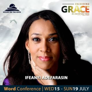 Word Conference Day 1 – Pst Ifeanyi Adefarasin 15th July 2020