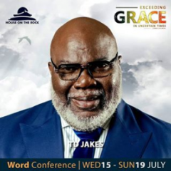 Word Conference Day 4 – Bishop T.D. Jakes 18th July 2020