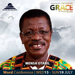 Word Conference Day 2 – Dr. Mensa Otabil 16th July 2020