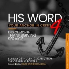 His Word – Your Anchor in Crisis (PT4) – Alpha Service – 25th July 2021