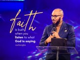 Faith is built when you listen - Pastor Uche Aigbe