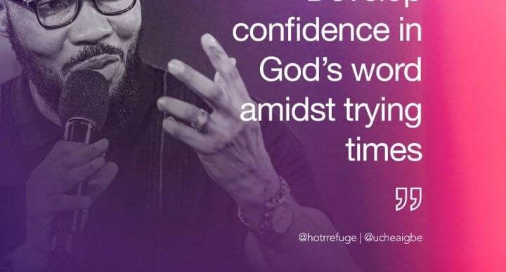 Develop confidence in God's word - Pastor Uche Aigbe