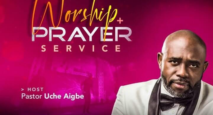 worship and Prayer with Pastor Goke