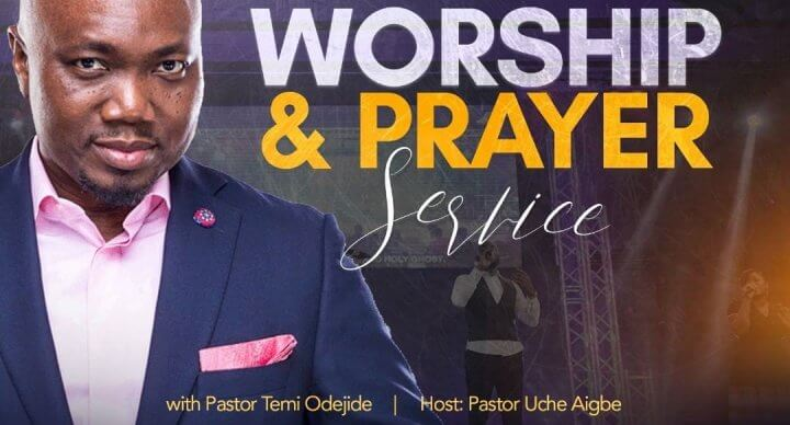 Worship & Prayer Service with Pastor Temi