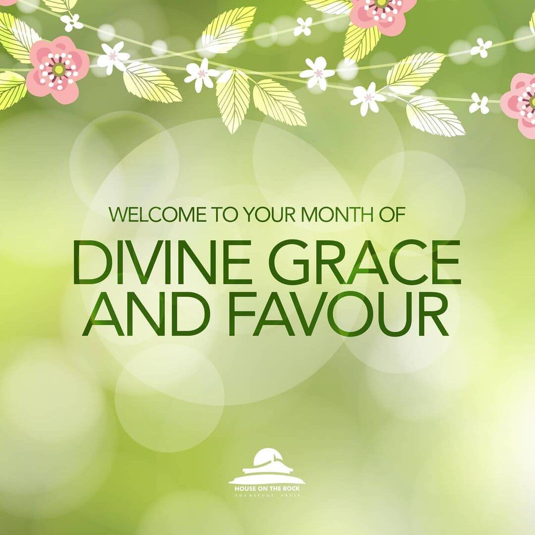 April 2021 Theme of the Month - Divine grace and Favour